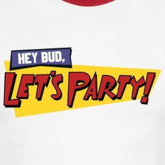 Hey Bud, Let's Party!
