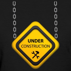 Under Construction Hanging sign Women's T-Shirts - Women's T-Shirt