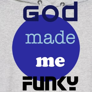 God made me funky - Men's Hoodie