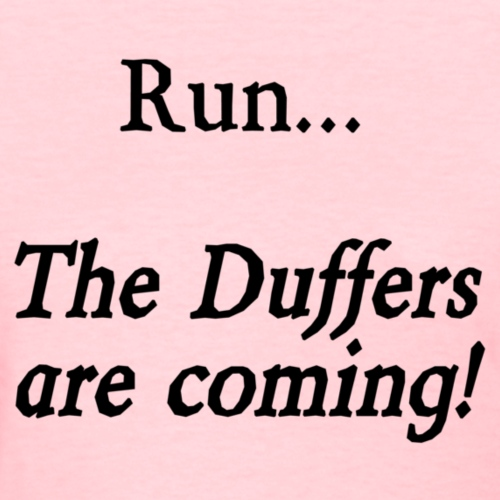 Run... The Duffers are coming!
