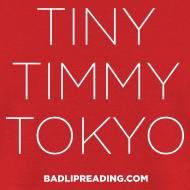 Design ~ TINY TIMMY TOKYO