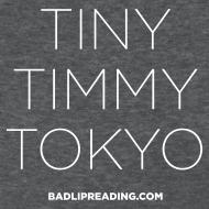 Design ~ TINY TIMMY TOKYO (women)
