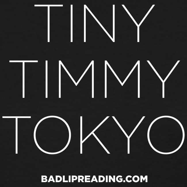 TINY TIMMY TOKYO (women)