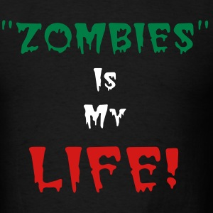 Zombies for life - Men's T-Shirt