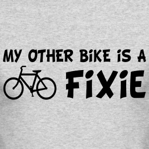My Other Bike Is a Fixie Long Sleeve Shirts - Men's Long Sleeve T-Shirt by Next Level