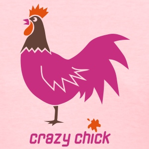 crazy chick chicken party shit Women's T-Shirts - Women's T-Shirt