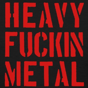Heavy fuckin Metal - Women's T-Shirt