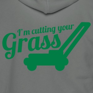I'M CUTTING YOUR GRASS lawn mower Zip Hoodies/Jackets - Unisex Fleece Zip Hoodie by American Apparel