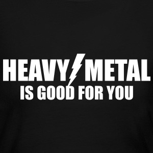 Heavy Metal is good for you - Women's Long Sleeve Jersey T-Shirt