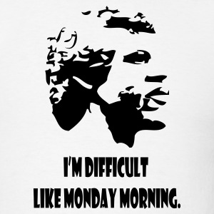 Difficult Like Monday Morning - Men's T-Shirt