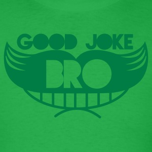 good joke bro grinning moustache man T-Shirts - Men's T-Shirt