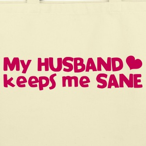 my husband keeps me sane - with love heart Bags  - Eco-Friendly Cotton Tote
