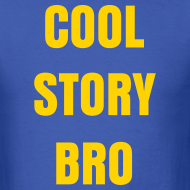 Design ~ Men Cool Story Bro Shirt