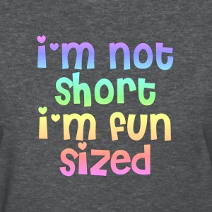 I'm not short I'm fun sized heather tee shirt - Women's T-Shirt