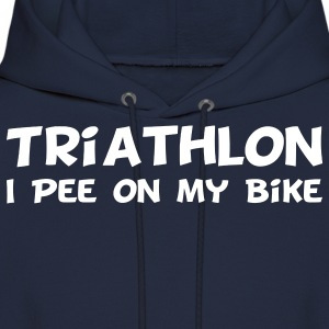 Triathlon I Pee On My Bike Hoodies - Men's Hoodie