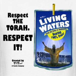 LIVING WATERS of YAHUSHUA! - Men's T-Shirt
