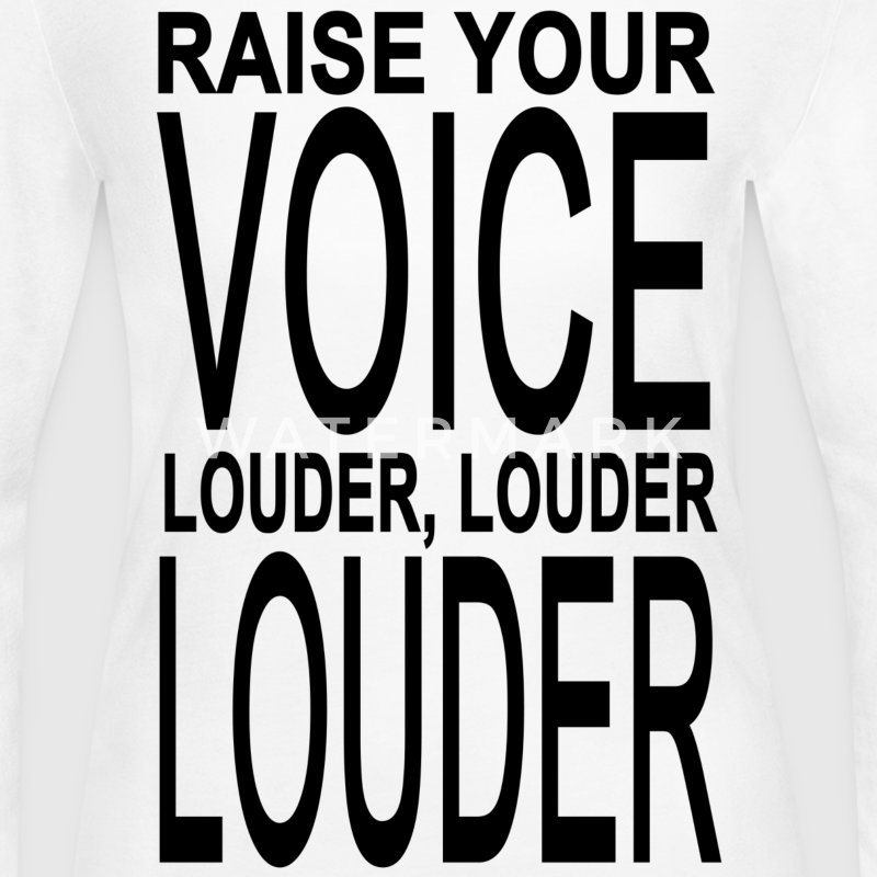 Raise your voice louder and louder Long Sleeve Shirts - Women's Long Sleeve Jersey T-Shirt