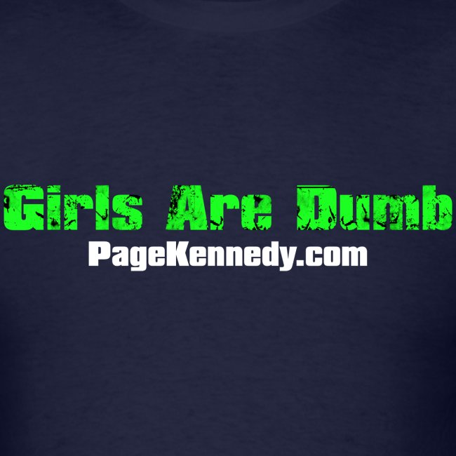 Girls Are DUMB
