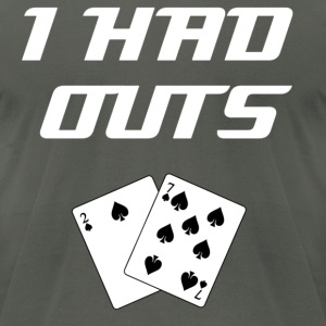"I Had Outs (White): Top 10 ""Bad Beat"" Poker Excuses T-Shirts - Men's T-Shirt by American Apparel"
