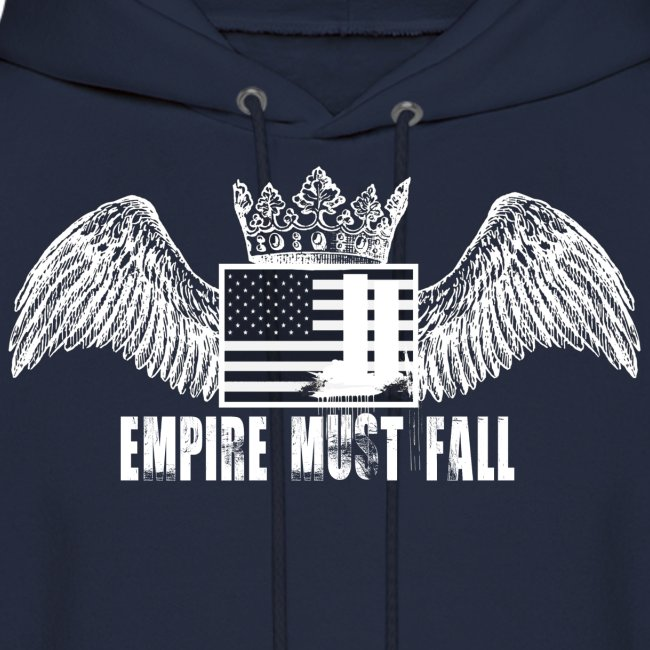 Empire Must Fall Hoodie