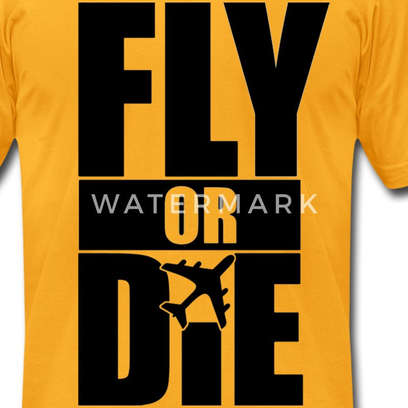 Fly Or Die T-Shirts - stayflyclothing.com - Men's T-Shirt by American Apparel
