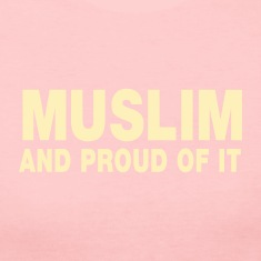 MUSLIM and proud of it