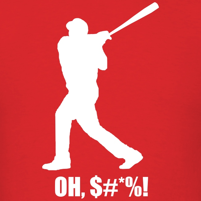 """""""OH, $#*%!"""" T-Shirt"""