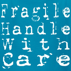 Fragile Handle With Care - Kids' T-Shirt