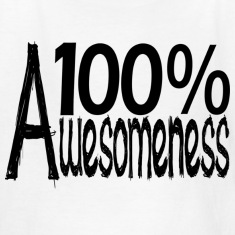 100% Awesomeness