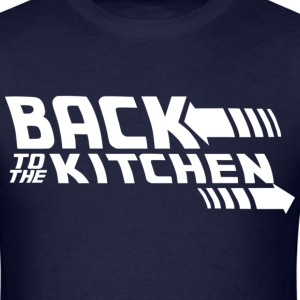 Back to the Kitchen - Men's T-Shirt