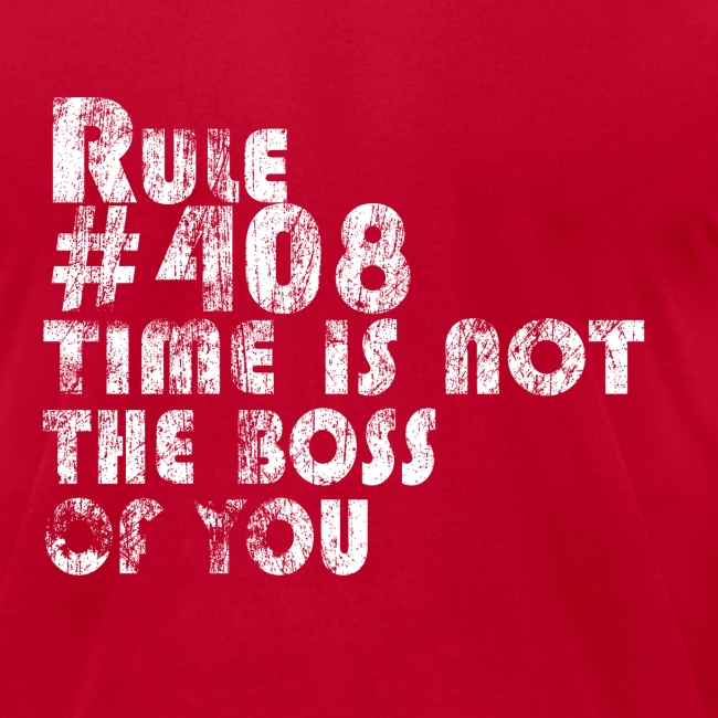 Rule # 408: Time Is Not The Boss Of You | Robot Plunger