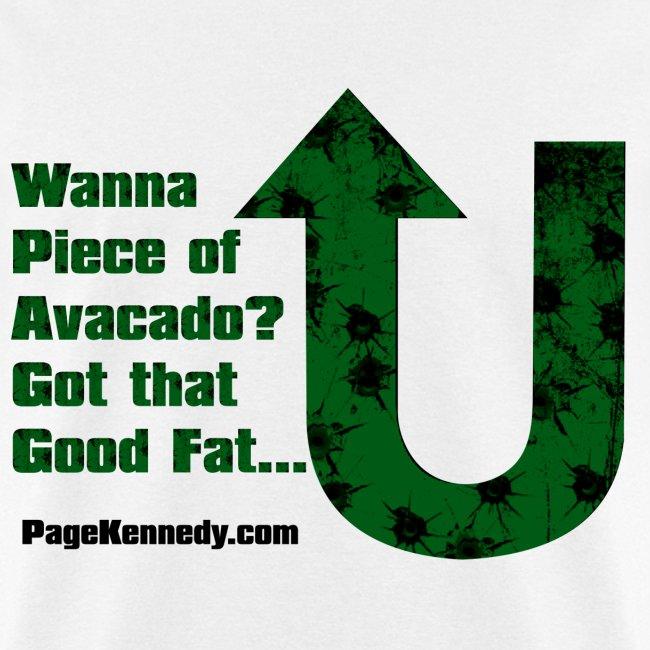 Wanna Piece of Avacado