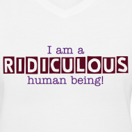 Design ~ Ridiculous Human Being! (Dudettes)