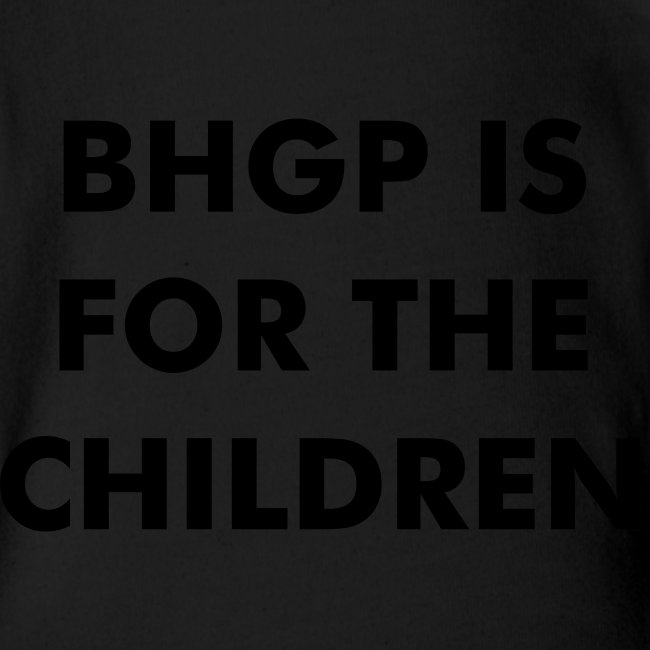 BHGP IS FOR THE CHILDREN - Gold