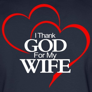 Thank God 4Wife Long - Men's Long Sleeve T-Shirt