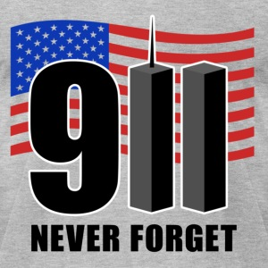 911 Never Forget T-Shirts - Men's T-Shirt by American Apparel
