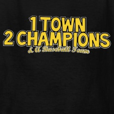 1 Town 2 Champions and A Baseball Team Kids' Shirts