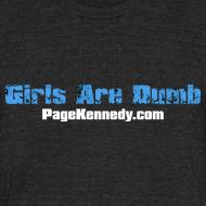 Design ~ Girls Are DUMB