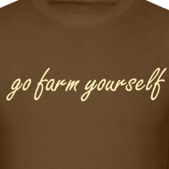 Design ~ go farm yourself™ - Classic shirt
