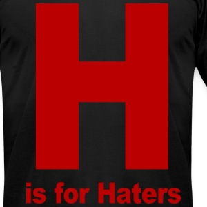 H is for Haters Jersey Shore T-Shirts - stayflyclothing.com - Men's T-Shirt by American Apparel