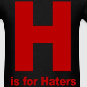 H is for Haters Jersey Shore T-Shirts - stayflyclothing.com - Men's T-Shirt