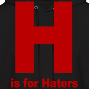 H is for Haters Jersey Shore Hoodies - stayflyclothing.com - Men's Hoodie