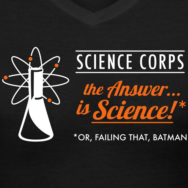 Science Corps - The Answer (Ladies' V-Neck, Black)