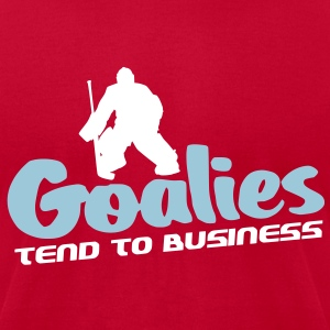 Goalies Tend To Business (hockey design) T-Shirts - Men's T-Shirt by American Apparel
