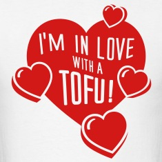 I'm In Love With a Tofu! - vector T-Shirts