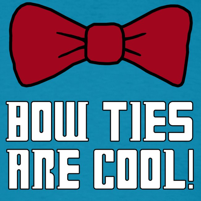 Bow Ties are Cool