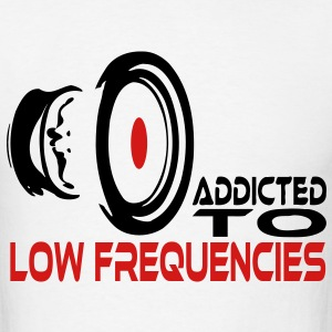 Addicted To Low Freq T-Shirts - Men's T-Shirt