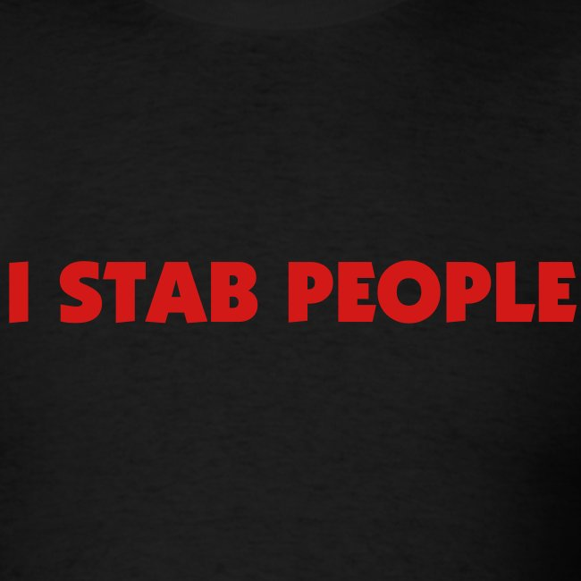 I Stab People (Red Text)