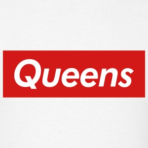 Queens Reigns Supreme T-Shirts - Men's T-Shirt