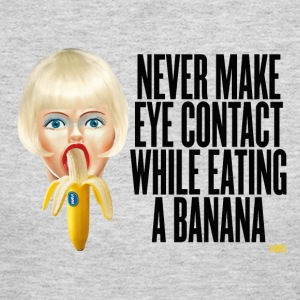never make eye contact while eating a banana Long Sleeve Shirts - Women's Long Sleeve Jersey T-Shirt